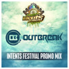 Outbreak - Intents Festival Warming-Up Mix
