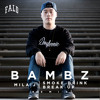 Mila J - Smoke, Drink, Break Up (Bambz Remix)