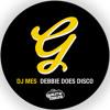 DJ Mes - Debbie Does Disco (Drummers Beat Mix)