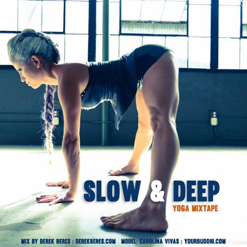Slow & Deep   Yoga Mixtape