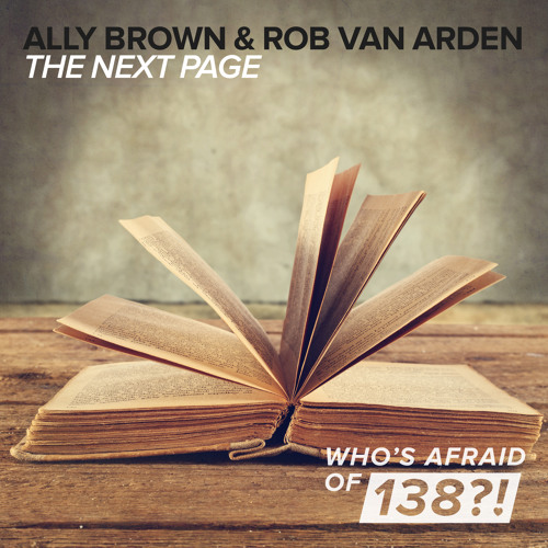 Ally Brown & Rob van Arden - The Next Page [A State Of Trance Episode 663] [OUT NOW!]