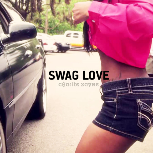 Swag Love (Explicit)