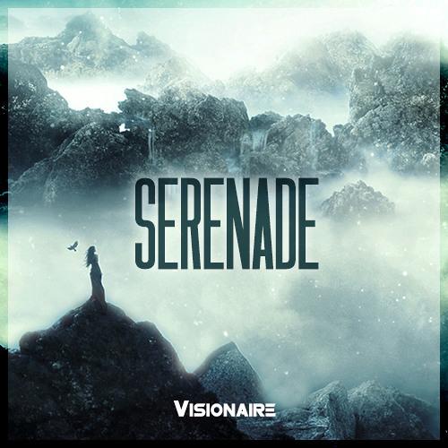 Visionaire - Serenade (Original Mix)