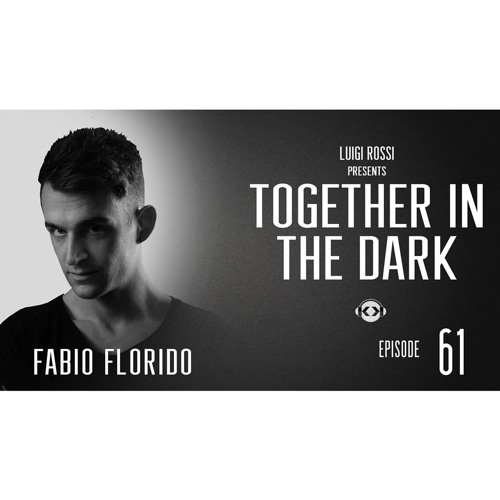 FABIO FLORIDO - T.I.D. RADIO SHOW 61 by Luigi Rossi