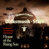 Wílbert Eckart und seine Volksmusík Stars - House of the Rising Sun