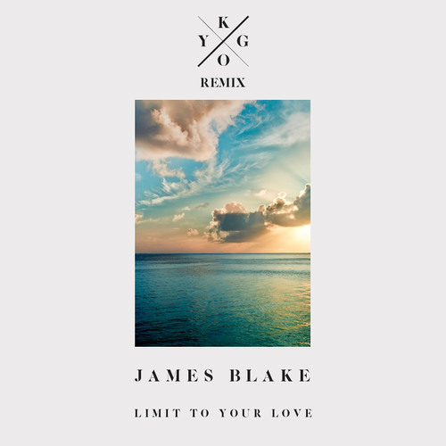 James Blake - Limit To Your Love (Kygo Remix) [Free Download]