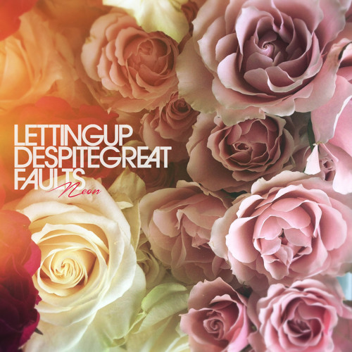 Letting Up Despite Great Faults - Wrapped