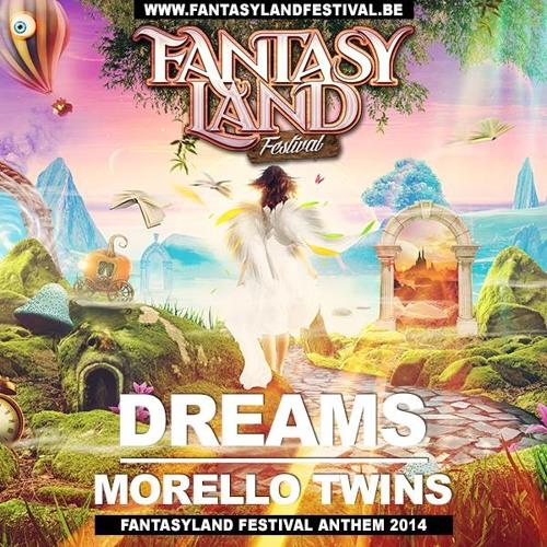 Morello Twins - Dreams (Fantasyland Anthem 2014)