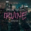 Irvine: Episode 3