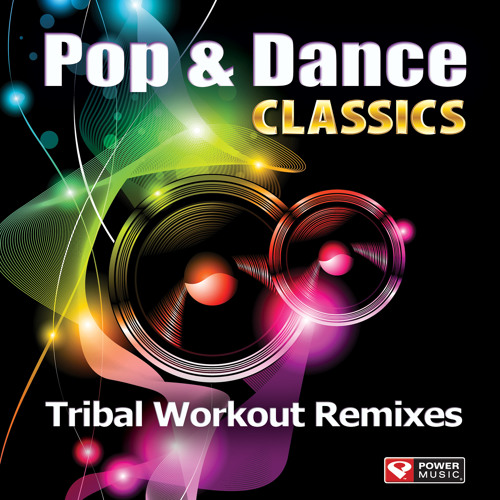 Pop & Dance Classics - Tribal Workout Remixes Preview