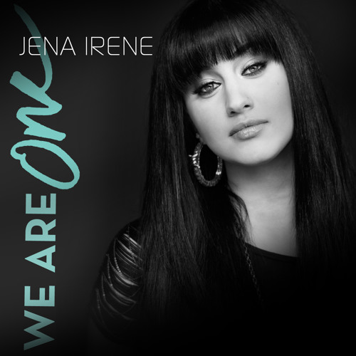 "Jena Irene - ""We Are One"" (American Idol Top 2 Finalist)"