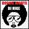 BOOGIE NIGHTS! FUNK DISCO HIP HOP SOUL (DJ Nige Live Mix!) Free 320 D/L