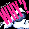 Tell Me Why feat. BRONSKI BEAT (ver '02)
