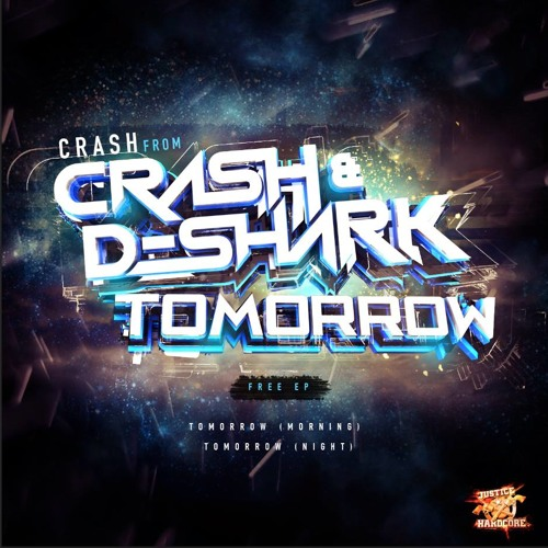 ★★FREE DOWNLOAD★★ Crash - Tomorrow (Morning)