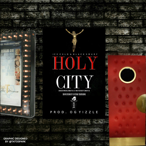 Holy City | Ice Cxld x Black Smurf | Prod. OGYizzle