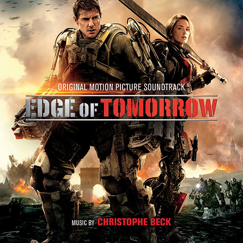 Edge Of Tomorrow: Official Soundtrack Preview - Christophe Beck