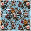Threads -  Scars