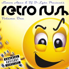 Simon Apex & Dj D-Lyte - Retro Rush Volume 1! - Classic Happy Hardcore Dj mix