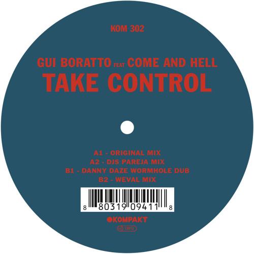 Gui Boratto - Take Control (Danny Daze Wormhole Dub) (Out 5/26) [Kompakt]