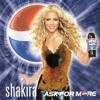 Shakira - Ask For More