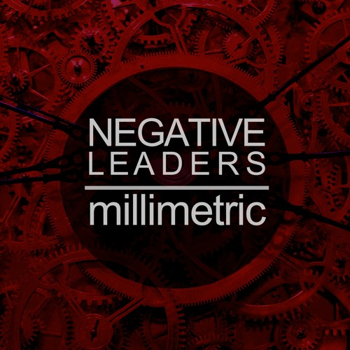 [SF42] Millimetric - Negative Leaders EP [2014.05.19] Artworks-000079592232-zx0mko-t500x500
