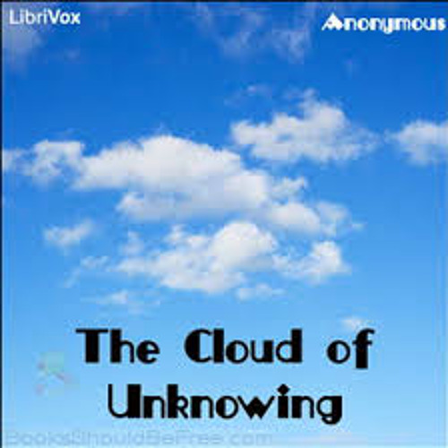 Great Cloud Of Unknowing (ORIGINAL) click title for lyrics
