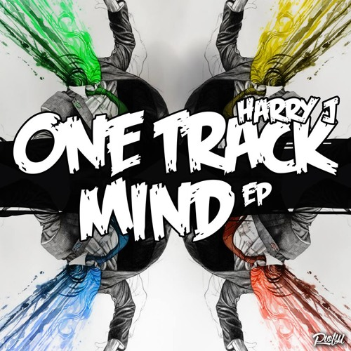 Harry J - One Track Mind EP (Original Mix) OUT SOON [FLUX RECORDS]