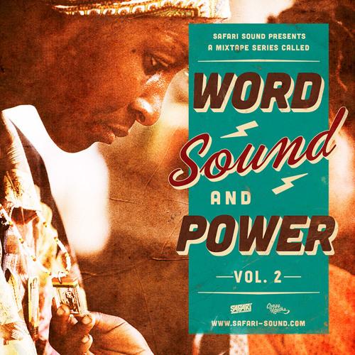 SAFARI SOUND - WORD SOUND AND POWER VOL. 2