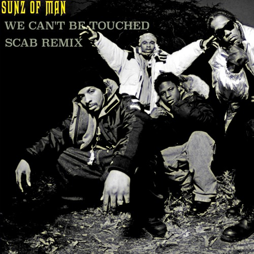 Sunz Of Man  /  We Cant Be Touched (Remix)
