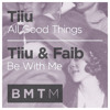 Download Tiiu - All Good Things Mp3