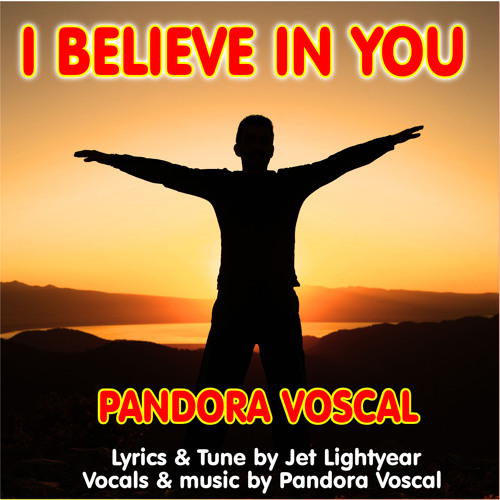 34: I Believe In You - Pandora Voscal