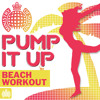 Pump It Up: Beach Workout Minimix