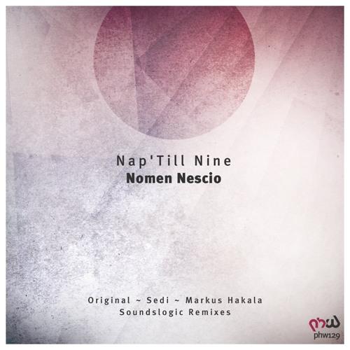 Nap 'Till Nine - Nomen Nescio (Markus Hakala Remix)