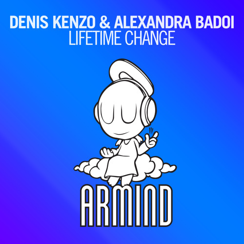 Denis Kenzo & Alexandra Badoi - Lifetime Change [A State Of Trance Episode 663]