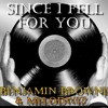 Since I Fell For You (Voice/Guitar duo) Benjamin Browne ft Melodwiz