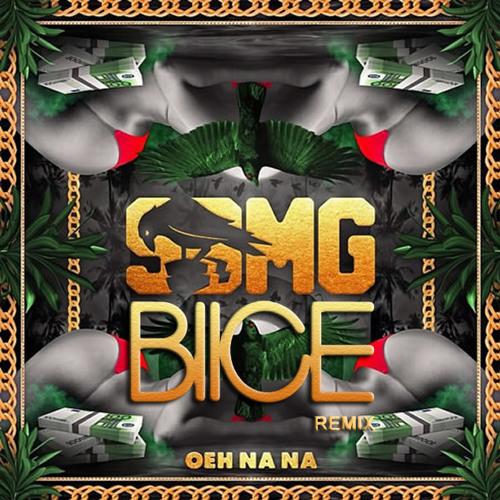 SMBG - Oeh Na Na (Blice Remix)