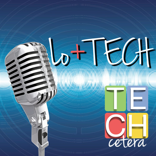 Lo+TECH Episodio 2