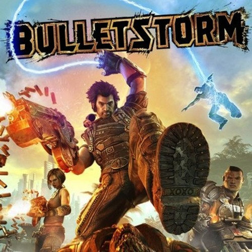 Bulletstorm - The Brakes Are Out