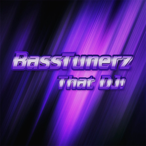 BassTunerz - That DJ! (Full) (Free Download)