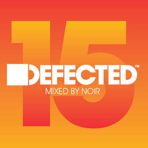 Cover CD: Defected 15 mixed by Noir
