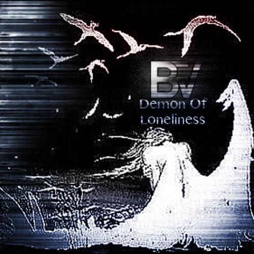 Demon Of Loneliness
