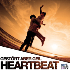 Gestört aber GeiL - Heartbeat (Radio Mix)