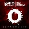 Vato Gonzalez - B52 Riddim (Original Mix)