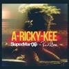 SuperMartXé vs. RedOne - A-Ricky-Kee (51 Chart/Maxima FM)