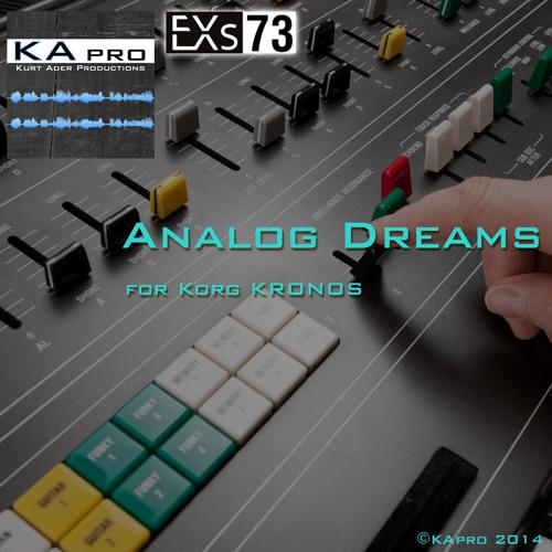 EXs73 Analog Dreams