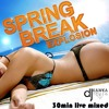 SPRING BREAK EDM EXPLOSION #11 - 30min LIVE MIXED BY KAWKASTYLE(FOR FREE DOWNLOAD)