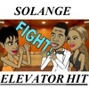 Solange - Elevator Hit Song (feat Jay-Z & Beyonce)