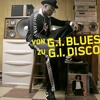 From G.I. BLUES to G.I. DISCO vid teaser music