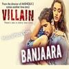Banjaara - Ek Villain - Mohd Irfan - Mithoon - Full Song - 2014