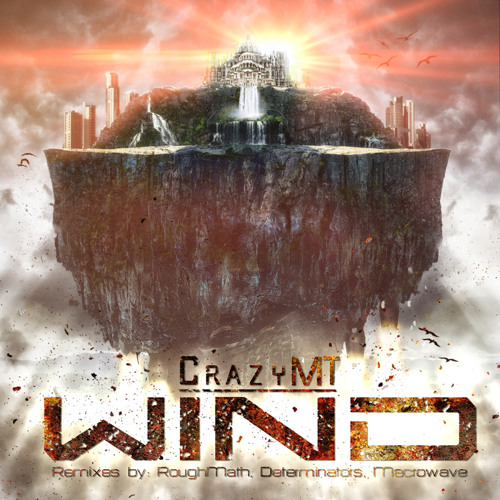 CrazyMT - Wind (RoughMath Remix)